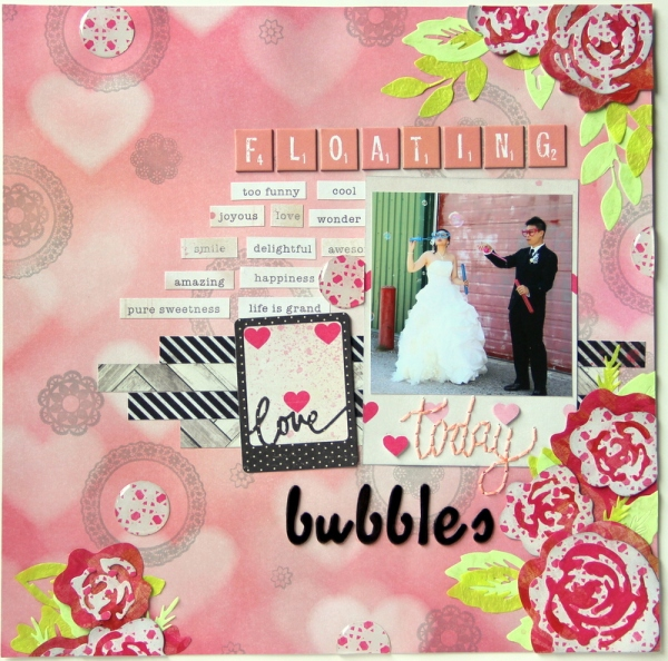 love today: bubbles scrapbook layout