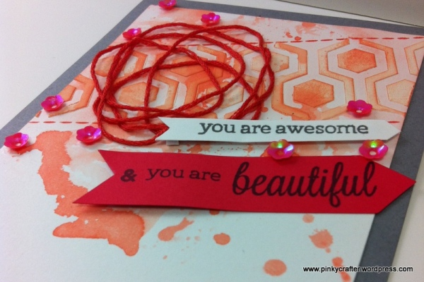 You are Awesome & Beautiful card with texture paste and floss