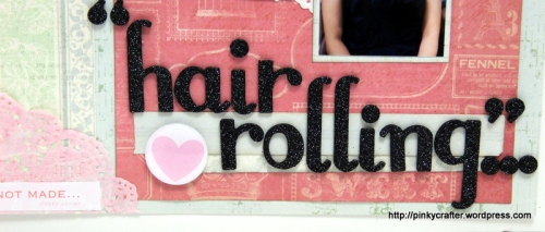 BFF hair rolling scrapbook layout close up
