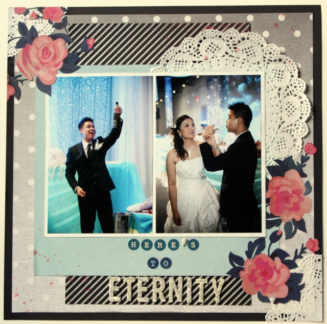 Here's to eternity scrapbook layout